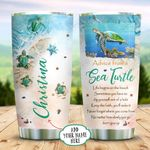 Baby Sea Turtle Advice Beach Personalized KD2 BGX1211002 Stainless Steel Tumbler