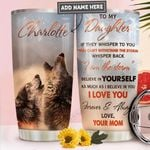 To My Daughter Wolf Personalized PYR1211017 Stainless Steel Tumbler