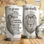 Lion To My Son Personalized HTQ1211014 Stainless Steel Tumbler