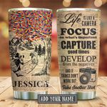 Girl Life Is Like Camera Personalized KD2 KHM1211002 Stainless Steel Tumbler