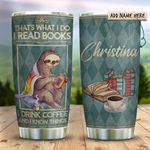 Sloth Books Coffee Know Things Personalized KD2 HRX1311007 Stainless Steel Tumbler