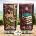 Pug Books Know Things Personalized KD2 BGX1311006 Stainless Steel Tumbler