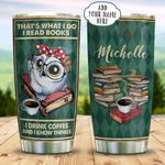 Cute Owl Book Coffee Personalized KD2 BGX1311004 Stainless Steel Tumbler
