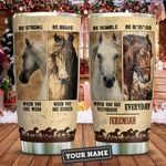 Horses Advice Personalized KD2 ZZL1411008 Stainless Steel Tumbler