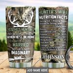 Personalized Hunter Wife Complaining Facts HLZ1411025 Stainless Steel Tumbler