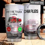 Fire Truck Calling Personalized MDA1611003 Stainless Steel Tumbler