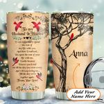 Cardinal Bird My Husband In Heaven Personalized KD2 HAL1611009 Stainless Steel Tumbler