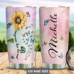 Personalized Sunflower Butterfly Sunshine TTZ1711021 Stainless Steel Tumbler