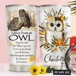Advice Of An Owl Personalized NNR1611004 Stainless Steel Tumbler