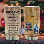 To My Trucker Husband KD2 HAL1711019 Stainless Steel Tumbler