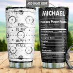 Personalized Hockey Happy Place Fact HHZ1811013 Stainless Steel Tumbler