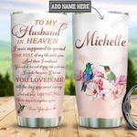 Personalized Hummingbird To My Husband HHZ1811019 Stainless Steel Tumbler