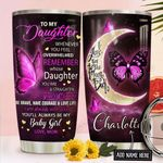 Butterfly To My Daughter Personalized NNR1811006 Stainless Steel Tumbler