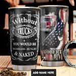 Truck Driver Personalized DNR1811023 Stainless Steel Tumbler