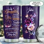 To My Daughter Sunflower Personalized KD2 HAL1811018 Stainless Steel Tumbler