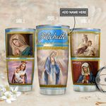 Mother Mary Personalized MDA1911005 Stainless Steel Tumbler