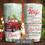 Red Trucker To Wife Personalized KD2 KHM1911002 Stainless Steel Tumbler