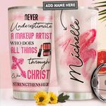 Makeup Artist Faith Personalized PYR2011018 Stainless Steel Tumbler