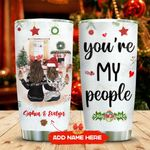 For My Friends Christmas Personalized KD2 MAL2011011 Stainless Steel Tumbler