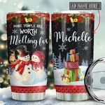 Snowman Worth Melting Personalized KD2 BGX2011007 Stainless Steel Tumbler