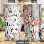 Be A Flamingo Personalized HHS1612002 Stainless Steel Tumbler