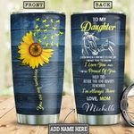 Horse To My Daughter Personalized HHS1612008 Stainless Steel Tumbler