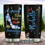 January A Queen Was Born Personalized KD2 HRX1612007 Stainless Steel Tumbler