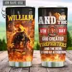 Firefighters On The 8th Day Personalized KD2 HRX1812005 Stainless Steel Tumbler