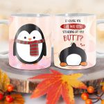 Pink Penguin Butt PYZ1812028 Full Color Ceramic Mug