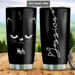 Personalized Black Cat Meh TTZ2212003 Stainless Steel Tumbler