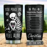 Pug Nutrition Facts Personalized KD2 BGM2312009 Stainless Steel Tumbler