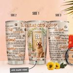 Your Golden Retriever Waiting At The Door Personalized KD2 HNL2312008 Stainless Steel Tumbler