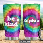 Personalized Tie Dye Hippie Be Kind TTZ2412012 Stainless Steel Tumbler