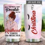 Redhead All Things Are Possible Personalized KD2 HRX2412002 Stainless Steel Tumbler