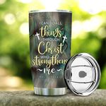 Christ Strengthens Me Personalized KD2 BGM2412001 Stainless Steel Tumbler