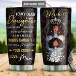Personalized Black Women Mom To Daughter TTZ2512001 Stainless Steel Tumbler