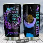 Suicide Prevention Awareness Personalized KD2 HNL2512009 Stainless Steel Tumbler