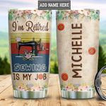 Personalized Sewing Is My Job DNB2612015 Stainless Steel Tumbler