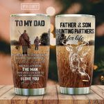 To My Dad Hunting Partner KD2 HAL2612010 Stainless Steel Tumbler