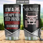 Personalized Grumpy Jeep Owner Metal Style TTZ2912014 Stainless Steel Tumbler