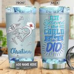 Nurse She Believed Jewelry Style Personalized KD2 BGM2912002 Stainless Steel Tumbler