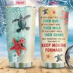 Turtle Keep Moving Forward KD2 BGM2912007 Stainless Steel Tumbler