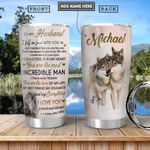 Wolf To My Husband Personalized PYR2312018 Stainless Steel Tumbler