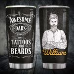 Awesome Dads Tattoos Beards Personalized KD2 HRX3012001 Stainless Steel Tumbler