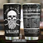 Beard Till Death Skull Nutrition Facts Personalized KD2 HRX3012004 Stainless Steel Tumbler