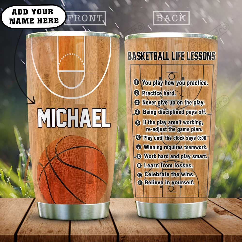 Personalized Basketball Life Lessons HAZ3012015 Stainless Steel Tumbler