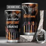 Personalized Guitar Important Choices KD2 BGM0501008Z Stainless Steel Tumbler