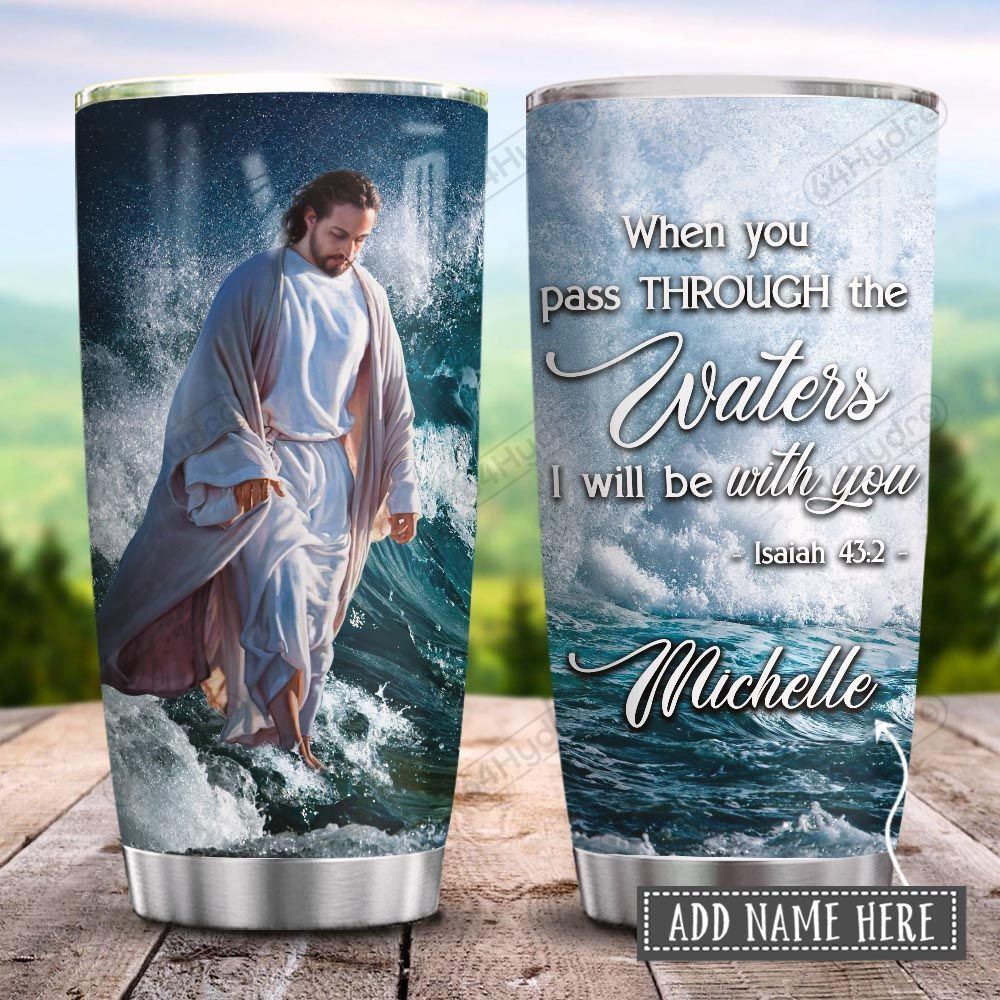 Jesus Faith I Will Be With You Personalized KD2 HRX0601002Z Stainless Steel Tumbler