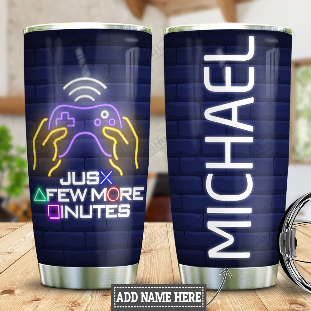 Personalized Gamer Few More Minutes HLZ0701019Z Stainless Steel Tumbler
