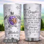 To My Daughter Sea Turtle Jewelry Style Purple Personalized KD2 HRX0801012Z Stainless Steel Tumbler